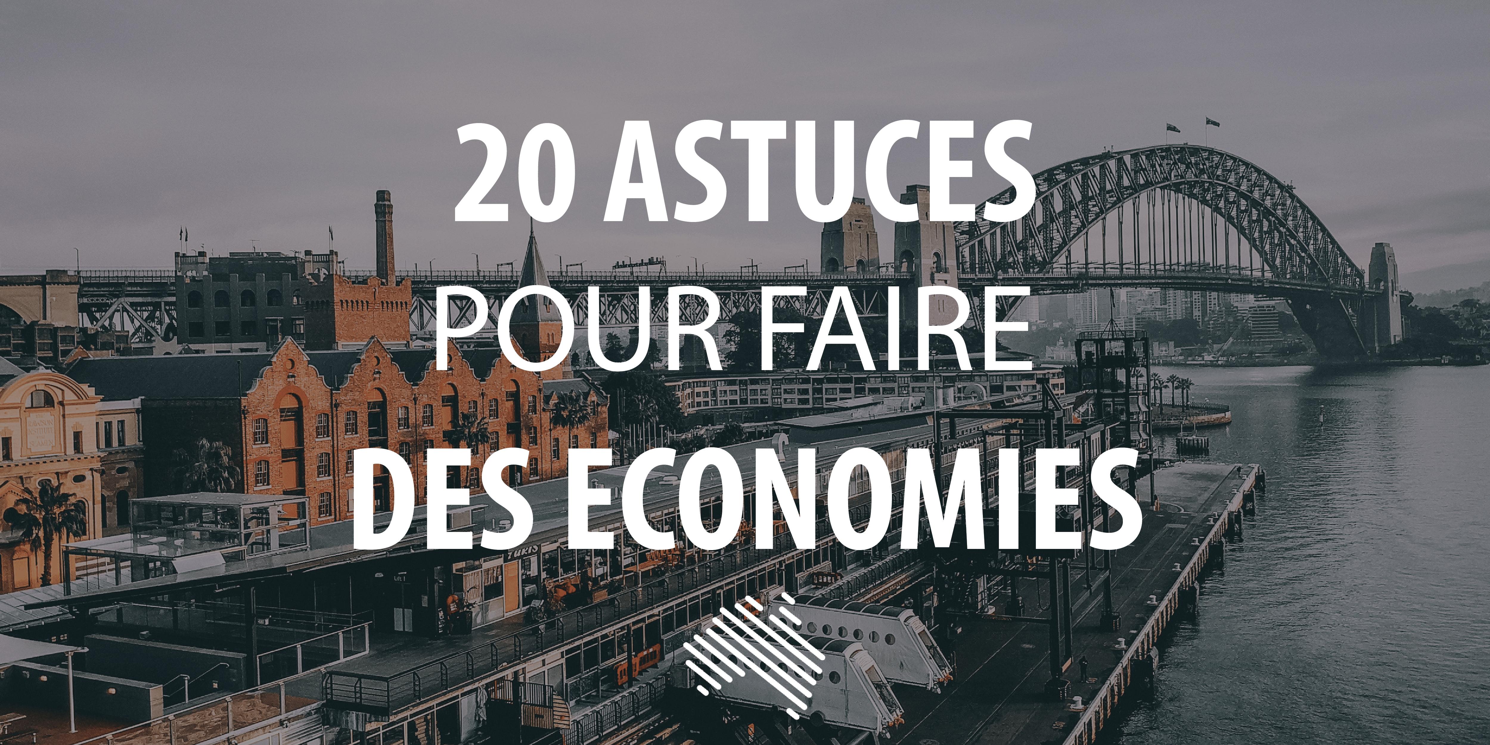 Astuces Pour Faire Des Économies Sur Les Courses 20 astuces pour faire des économies en australie