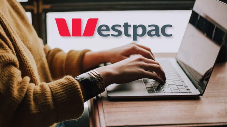 Ouvrir un compte Westpac depuis la France – Tutoriel